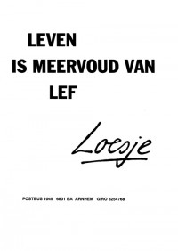 Leven is meervoud van lef