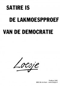 satire is de lakmoespproef van de democratie