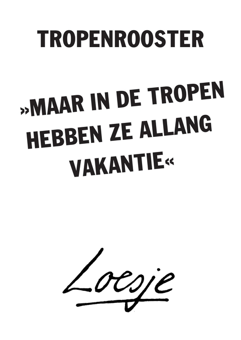 tropenrooster /
