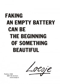 faking an empty battery can be the beginning of something beautiful