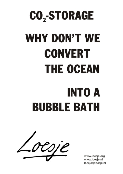CO2-Storage Why don't we convert the ocean into a bubble bath