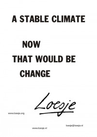 A stable climate - Now that would be change
