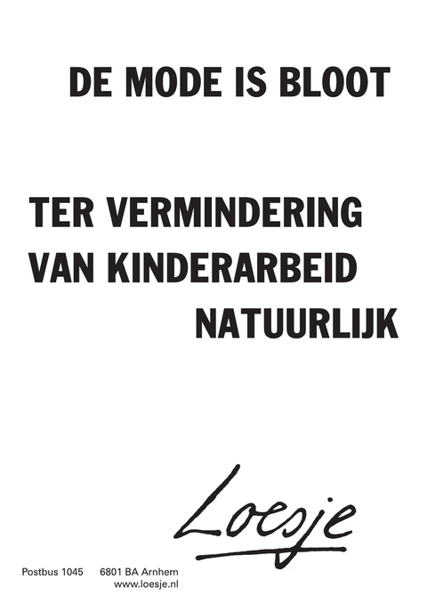 mode is bloot de mode ter vermindering van kinderarbeid natuurlijk