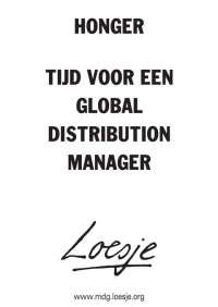 honger tijd voor een global distribution manager
