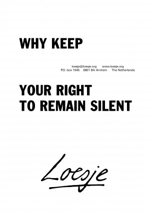Why keep your right to remain silent