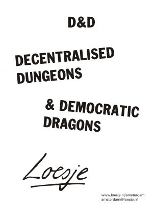 D&D / Decentralised Dungeons & Democratic Dragons