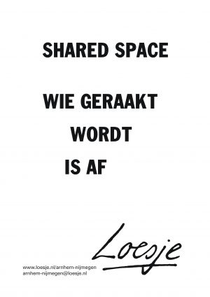shared space wie geraakt wordt is af